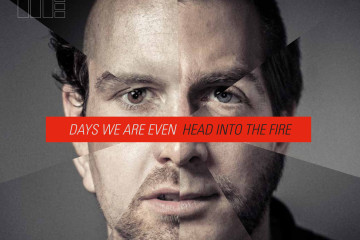 Days We Are Even – Head Into The Fire (zVg)